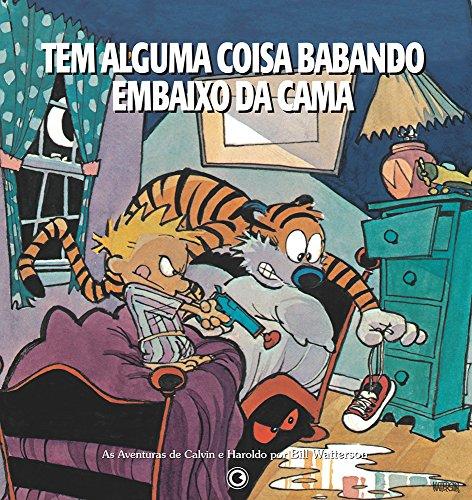 Calvin & Haroldo. Tem Alguma Coisa Babando Embaixo Da Cama (Em Portuguese do Brasil)