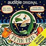 Peter Pan: An Audible Original Drama