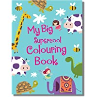 My Big Supercool Colouring Book (128 Pages): Jumbo Sized Colouring Book for Kids