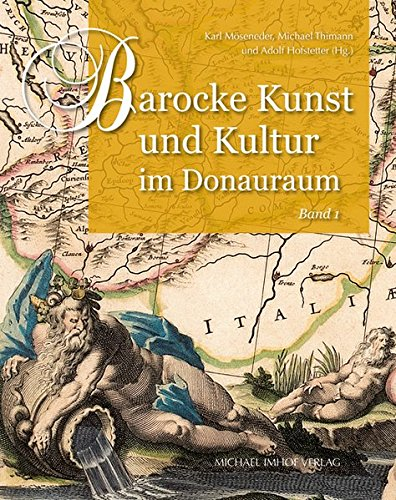 Barocke Kunst und Kultur im Donauraum: Band 1 und Band 2