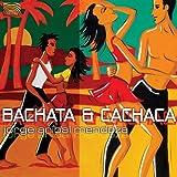 Bachata & Cachaca [Import USA]