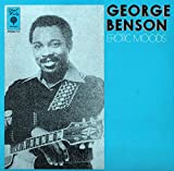 "George Benson - Erotic Moods (Vinyle, album 33 tours 12"") Import USA Paul Winley Records /Ninny Publishing LP 131 , 1978 - Erotic Moods - Fed Up - Loose Joints - Overture Erotic - Smoking Cheeba - Cheeba - Sweet Taste of Love"