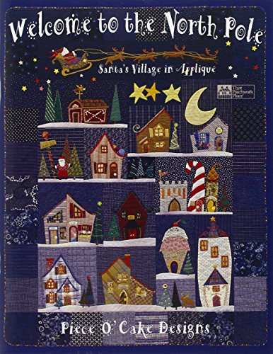 Welcome to the North Pole: Santa's Village in Applique por Becky Goldsmith