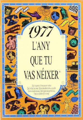 1977 L'any que tu vas néixer por ACV Ediciones