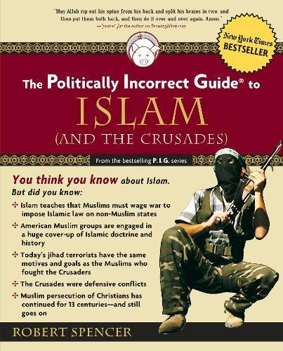 The Politically Incorrect Guide to Islam (And the Crusades) Cover Image
