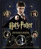 Harry Potter: Der große Filmzauber (Erweiterte Neuausgabe) (Gebundene Ausgabe)