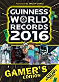 Guinness World Records Gamer's Edition 2016 (English Edition)