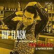 Hip Flask: An Introduction to Tav Falco & Pather Burns