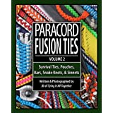 Paracord Fusion Ties - Volume 2: Survival Ties, Pouches, Bars, Snake Knots, and Sinnets (English Edition)