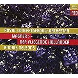Der fliegende Holländer [Royal Concertgebouw Orchestra 2013]