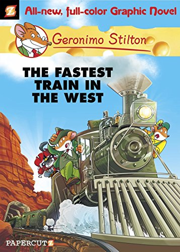 Geronimo Stilton Graphic Novels #13: The Fastest Train In the West por Geronimo Stilton