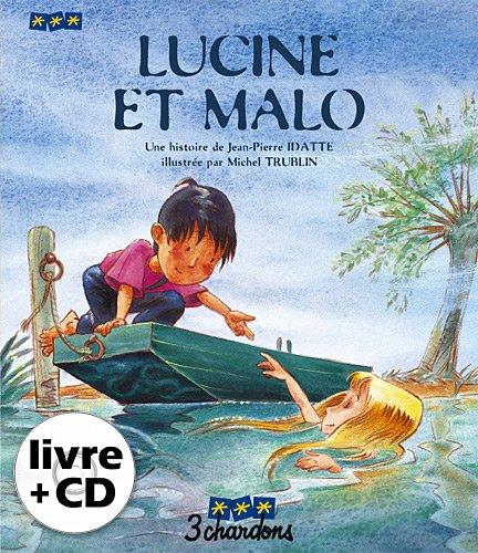 Lucine et Malo (le Livre et son CD)