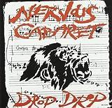 Songtexte von Nervous Cabaret - Drop Drop