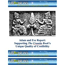Adam and Eve Report: Supporting The Urantia Book's Unique Quality of Credibility (English Edition)
