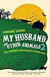 #10: My Husband and Other Animals 2: The Wildlife Adventure Continues