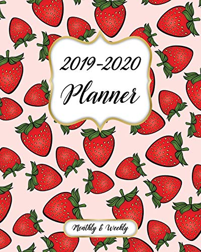 2019-2020 Monthly And Weekly Planner: Calendar, Organizer, Goals and Wish List + More | Monthly And Weekly Monday Start Academic Year Planner | July ... 2020 Record Book| Strawberry Pattern Cover