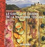 LE CARNET DE CUISINE DE LA MAREMMA TOSCANA