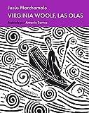 Virginia Woolf, las olas (Minilecturas Marchamalo-Santos)