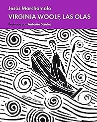 Las olas de Virginia Woolf par Jesús Marchamalo García