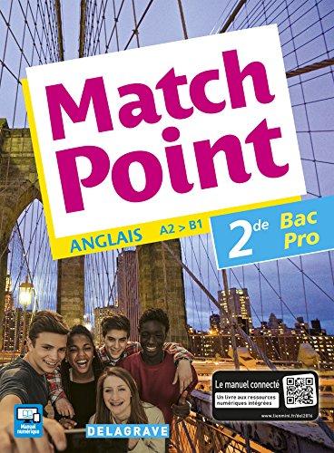 Match Point, anglais 2de Bac Pro (2016) - Pochette élève