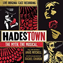 Hadestown: The Myth. The Musical. (Live)