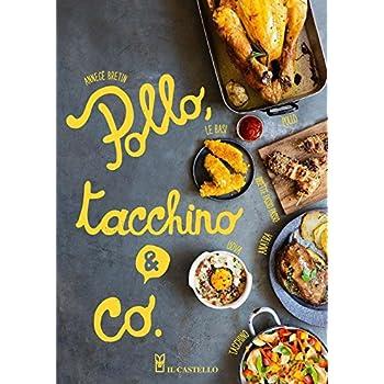 Pollo, Tacchino & Co.