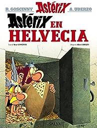 Astérix en Helvecia par René Goscinny