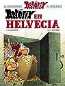 Astérix en Helvecia par Goscinny