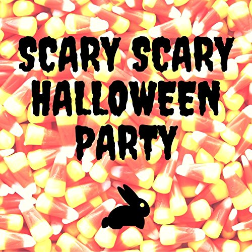 Scary Scary Halloween Party