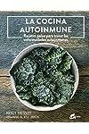 https://libros.plus/la-cocina-autoinmune-recetas-paleo-para-tratar-las-enfermedades-autoinmunes/
