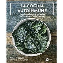 La cocina autoinmune (Nutrición y salud)