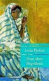 Frau ohne Begräbnis. (Unionsverlag Taschenbücher) - Assia Djebar