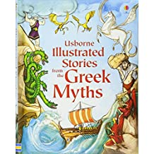 Illustrated Stories from the Greek Myths (Illustrated Story Collections)
