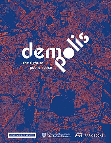 Demo:Polis: The Right to Public Space (All about Space)