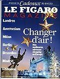 LE FIGARO MAGAZINE N°20022 13/12/2008 TOURISME: ADRESSES SHOPPING/ CHEVAL DE TROT/ LA CAPITALE DU CORAIL/ XAVIER BERTRAND/ 10 INNOVATIONS POUR SORTIR DE LA CRISE/ PEINTURE: OBJETS INANIMES/ LARGO WINCH/ MPASSION CADEAUX/ BARBARA SCHULZ/ CRISTAL