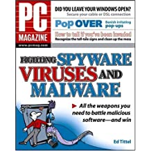 PC Magazine Fighting Spyware, Viruses, and Malware by Ed Tittel (2004-12-31)