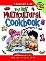 The Kids' Multicultural Cookbook: Food & Fun Around the World: Food and Fun Around the World (Kids Can!)