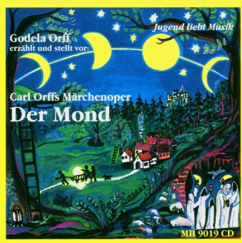 Gondela Orff: Der Mond-Carl Orffs Märchenoper (Audio CD)