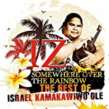The Best of IZ - Somewhere Over The Rainbow -