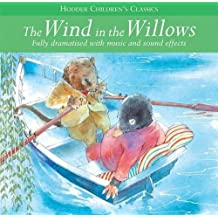 The Wind In The Willows (Children's Audio Classics, Band 13)