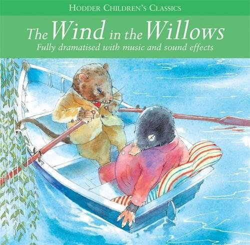 The Wind In The Willows (Children's Audio Classics)