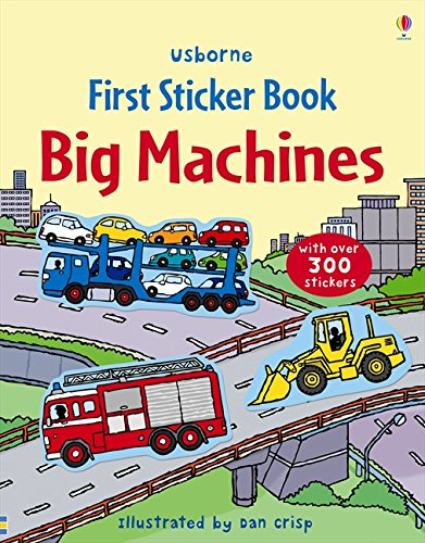 First Sticker Book Big Machines (First Sticker Books)