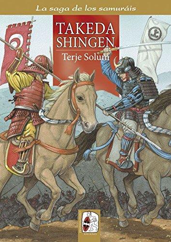 Takeda Shingen (La saga de los samuráis) por Terje Solum