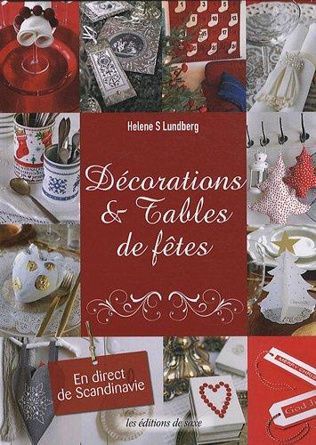 Décorations & Tables de fêtes par Helene S. Lundberg