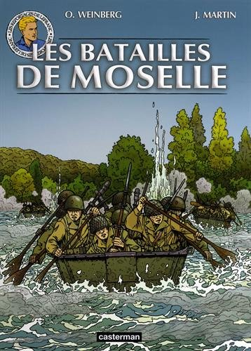 Les reportages de Lefranc : Les batailles de Moselle