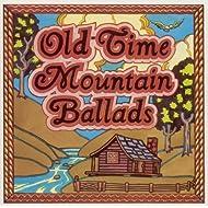 Old-Time Mountain Ballads