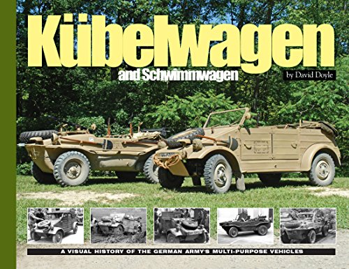 Kubelwagen/Schwimmwagen: A Visual History of the German Army's Multi-Purpose Vehicle (Visual History Series) por David Doyle