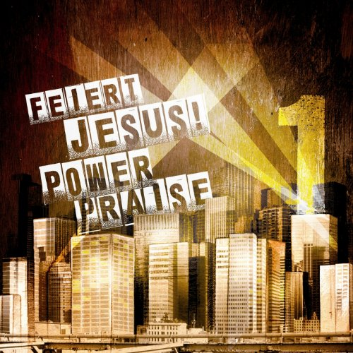 Feiert Jesus! PowerPraise 1