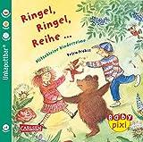 Baby Pixi, Band 20: Ringel, Ringel, Reihe: Klitzekleine Kinderreime