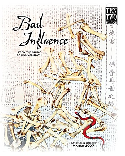 Bad Influence March 2007: Sticks & Bones (English Edition) -